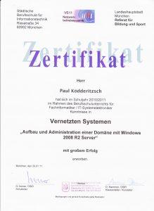 Paul Ködderitzsch Zertifikat für Vernetzte Systeme Server 2008R2